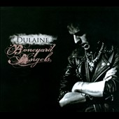 Tim Dulaine: Boneyard Angels [Digipak]