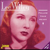 Lee Wiley: Follow Your Heart