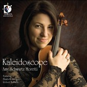 Violinist Amy Moretti: Kaleidoscope