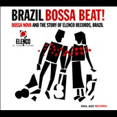Various Artists: Brazil Bossa Beat!: Bossa Nova and the Story of Elenco Records
