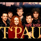 T'Pau: Sex Talk