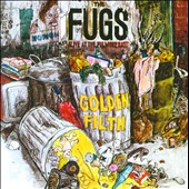 The Fugs: Golden Filth