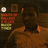 McCoy Tyner: Nights of Ballads and Blues