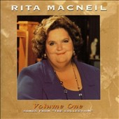 Rita MacNeil: Vol. 1: Songs from the Collection