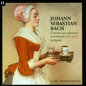 J.S. Bach: Concertos for various instruments, Vol. 1-6 / Caf&eacute; Zimmermann