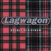 Lagwagon: Double Plaidinum [Digipak]