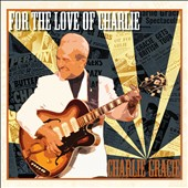 Charlie Gracie: For the Love of Charlie