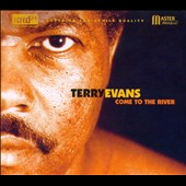 Terry Evans: Come to the River [Digipak]