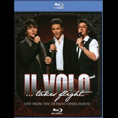 Il Volo (Italy): Il Volo: Takes Flight - Live from Detroit Opera House [Deluxe Edition]