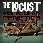 The Locust: Molecular Genetics from the Gold Standard Labs [Digipak] *