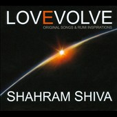 Shahram Shiva: Love Evolve [Digipak]