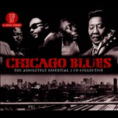 Various Artists: Chicago Blues: The Absolutely Essential 3 CD Collection [Box]
