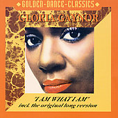 Gloria Gaynor: I Am What I Am