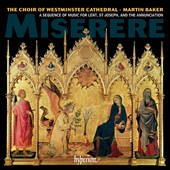 Miserere - A sequence of music for Lent, St. Joseph and the Annunciation / Westminster Cathedral Choir