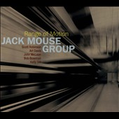Jack Mouse: Range of Motion [Digipak]