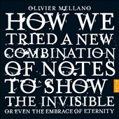 Various Artists: Olivier Mellano: How We Tried a New Combination of Notes to Show the Invisible or Even the Embrace of Eternity [Box]
