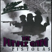 The Purple Gang/Legz Diamond: 9 Pistolas [PA]
