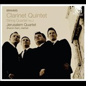 Brahms: Clarinet Quintet; String Quartet No. 2 / Sharon Kam, clarinet; Jerusalem Quartet