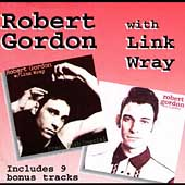 Link Wray/Robert Gordon: Robert Gordon with Link Wray