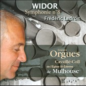 Charles-Marie Widor: Symphony No. 8 / Frederic Ledroit at the Organ in the Church of St. Etienne in Mulhouse
