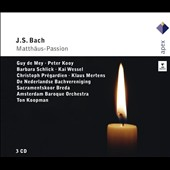 Bach: St. Matthew Passion / Guy de Mey, Peter Kooy, Barbara Schlick, Kai Wessel, Christoph Pr&eacute;gardien; Klaus Mertens. Ton Koopman