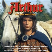 Paul Lewis (Composer)/Elmer Bernstein (Composer/Conductor): Arthur Of The Britons