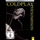 Coldplay: The Coldplay Phenomenon
