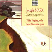 Marx: Sonata for Violin and Piano / Ringborg, Blumenthal