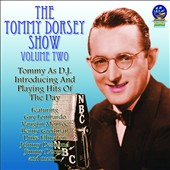 Tommy Dorsey (Trombone): Tommy Dorsey Show, Vol. 2