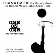 Seals & Crofts: One on One [Original Motion Picture Soundtrack]