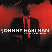 Johnny Hartman: Collection: 1947-1972