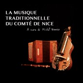 Michel Bianco: La  Musique Traditionelle du Comté De Nice [Digipak]