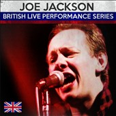 Joe Jackson: British Live Performance Series