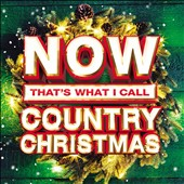 Various Artists: Now That's What I Call a Country Christmas