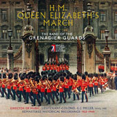 H.M. Queen Elizabeth's March - Music by Joseph Batten, Sir Edward German, Rimsky-Korsakov, Schubert, Albert W. Ketelbey, Celian Kottaun & Mayhew Lester Lake / Band of the Grenadier Guards, George J. Miller
