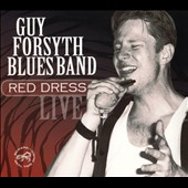 Guy Forsyth: Red Dress [Digipak]