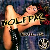 Wolfpac: Evil Is...