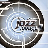 Various Artists: Abstract Jazz Lounge, Vol. 3