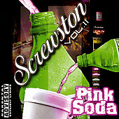 Various Artists: Screwston, Vol. 2: Pink Soda [PA] [Slow]