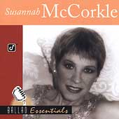 Susannah McCorkle: Ballad Essentials