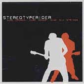 Stereotyperider: Same Chords, Same Songs, Same Six Strings