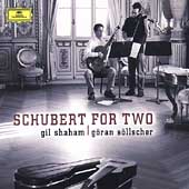 Schubert for Two / Gil Shaham, G&#246;ran S&#246;llscher