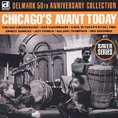Various Artists: Chicago's Avant Today: Delmark 50th Anniversary Collection