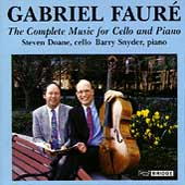 Fauré: Complete Music for Cello & Piano / Doane, Snyder