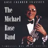 Michael Rose (Jazz): Rose Colored Classics