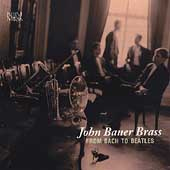 From Bach to Beatles / John Bauer Brass