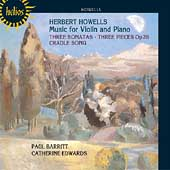 Howells: Violin Sonatas, etc / Barritt, Edwards