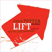 Chris Potter (Saxophone): Lift: Live at the Village Vanguard