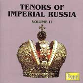 Tenors of Imperial Russia Vol II