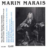Marais: Suite in D, etc / Oberlin Baroque Ensemble